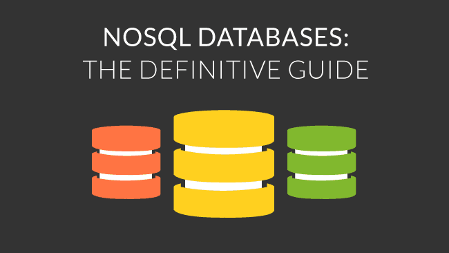 NoSQL Database: The Definitive Guide to NoSQL Databases