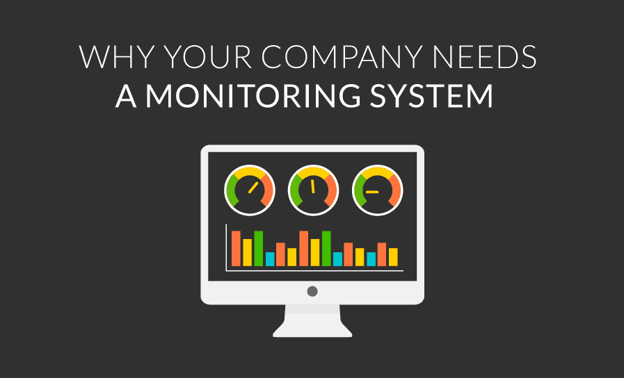 why you need a monitoring system