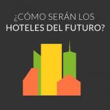 hoteles del futuro