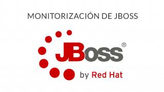 Monitorización de JBoss: ¿Cómo se hace? ¿Qué debo saber?