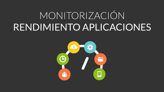 monitorizar-rendimiento-aplicaciones-featured.png