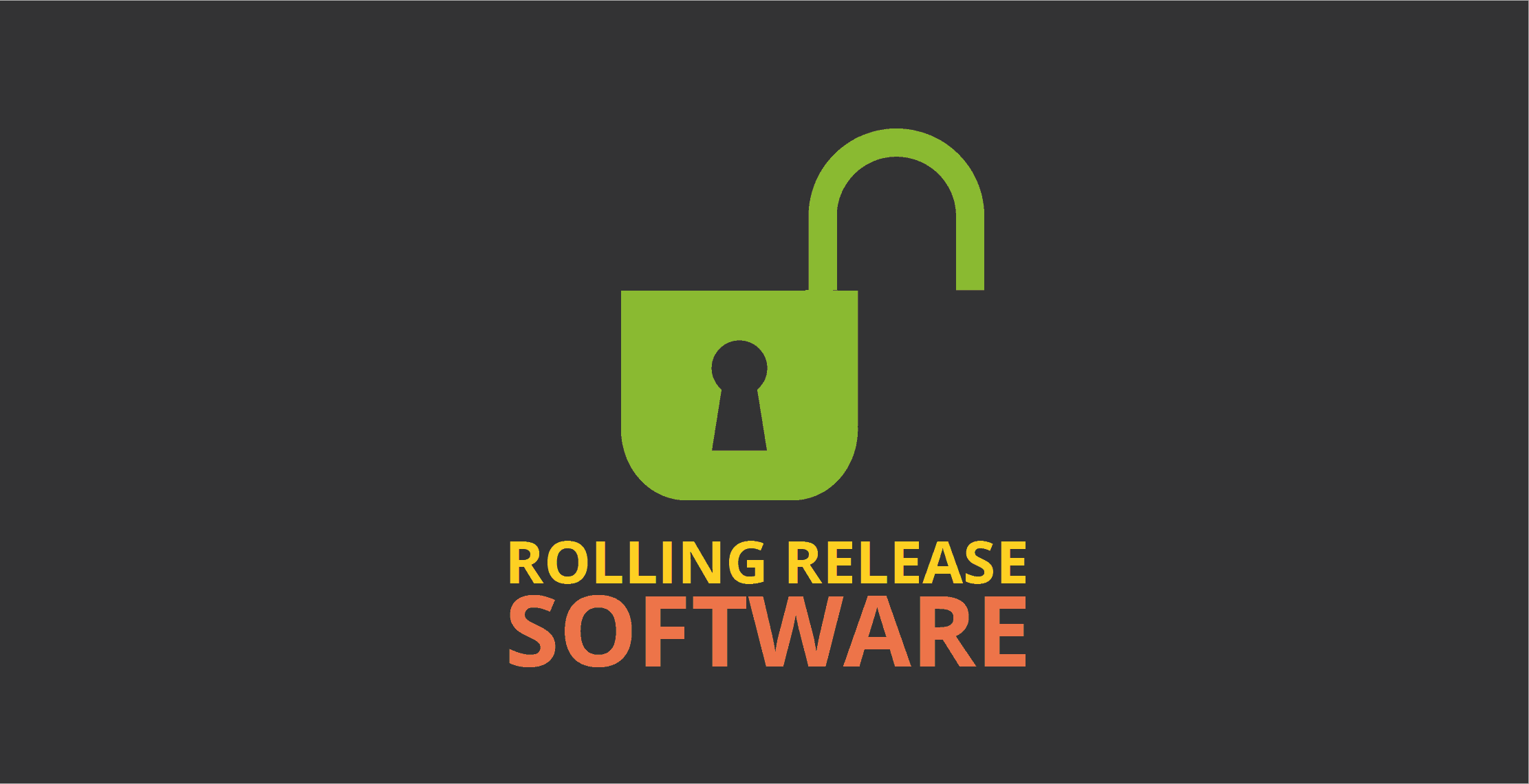 Rolling Release Software