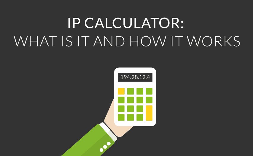 ip calculator: what is it and how it works