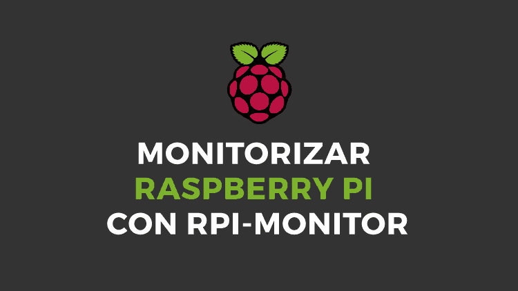 Monitorizar Raspberry Pi con RPi-Monitor