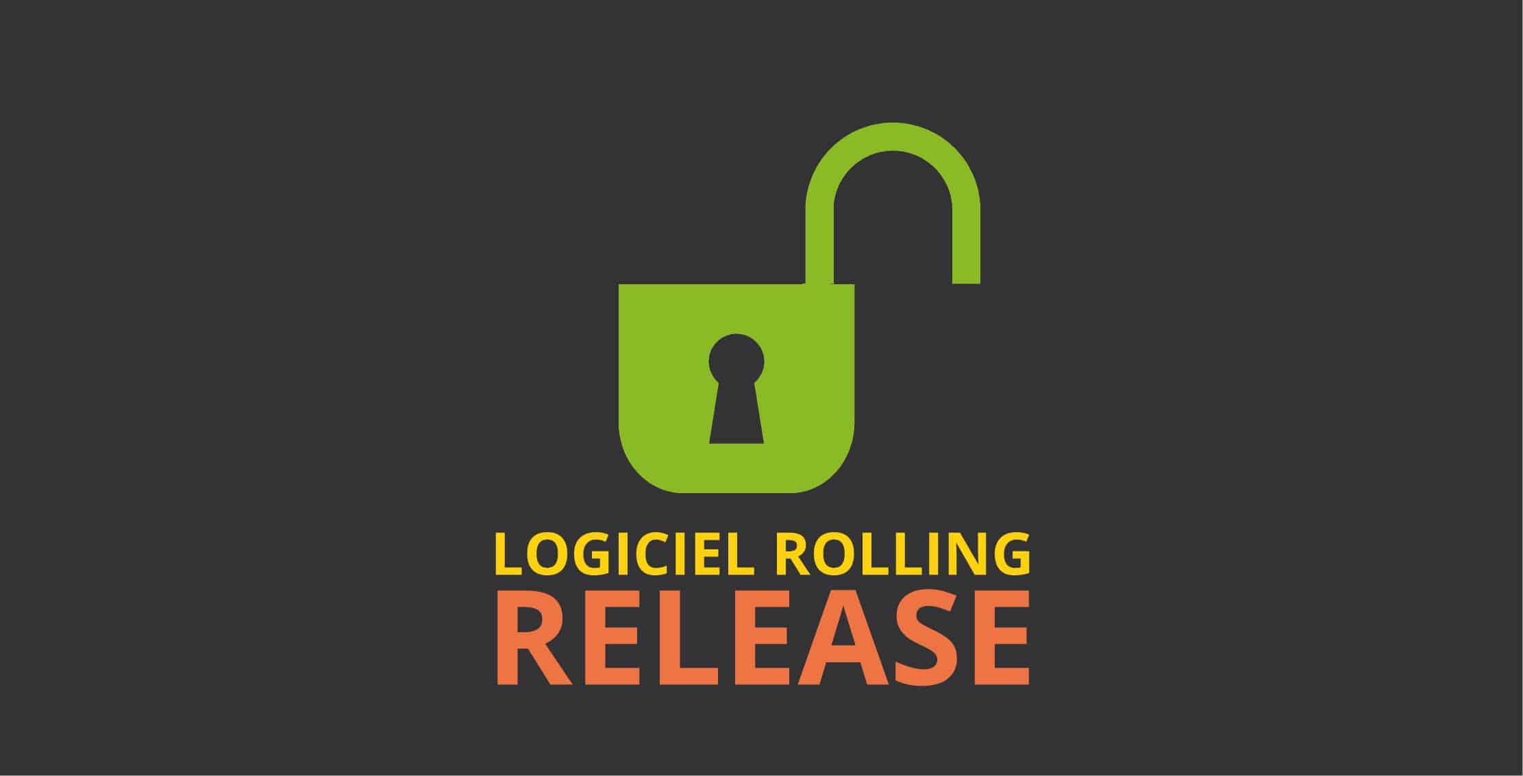 logiciel rolling release