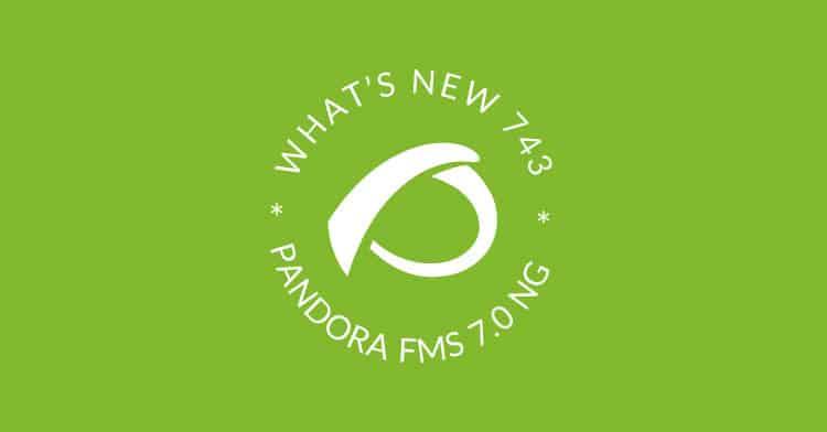 whats new pandora fms 743