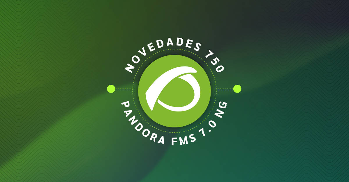 Pandora FMS release 750